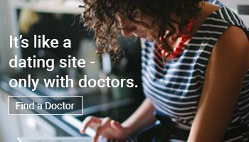 It's like a dating site - only with doctors. Find a doctor.